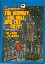 The Mummy, The Will, and The Crypt by Bellairs, John (February 1, 1983) Paperback
