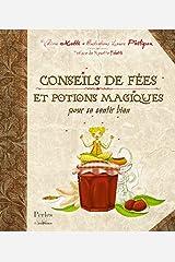 Conseils de fées et potions magiques pour se sentir bien Relié