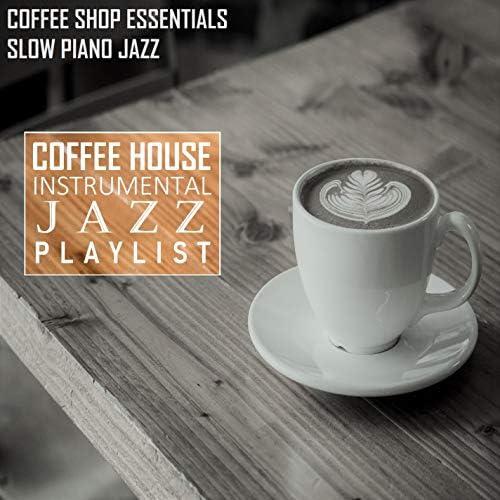 Coffee House Instrumental Jazz Playlist