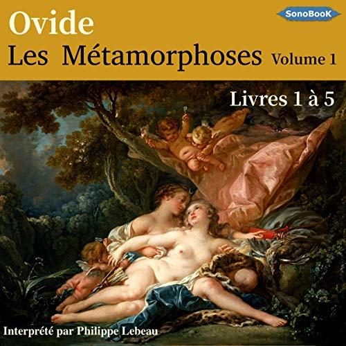 Les Métamorphoses d'Ovide 1 cover art