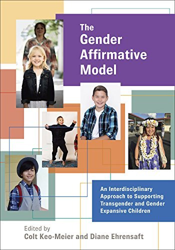 The Gender Affirmative Model: An Interdisciplinary Approach to Supporting Transgender and Gender Expansive Children (Perspectives on Sexual Orientation and Diversity) (English Edition)