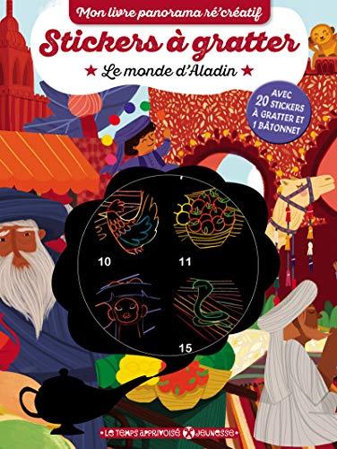 Stickers à gratter Le monde d'Aladin : Avec 20 stickers à gratter et 1 bâtonnet (Mon livre panorama ré'créatif)