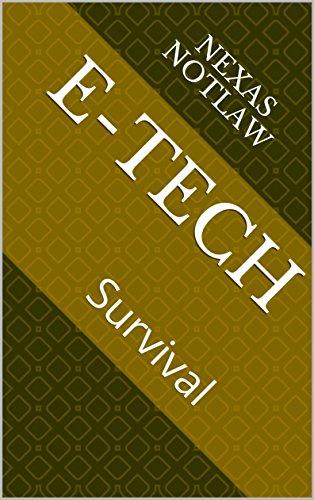 E-Tech: Survival (English Edition)