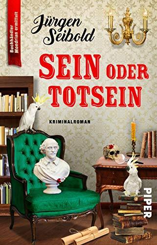 Buchseite und Rezensionen zu 'Sein oder Totsein' von Jürgen Seibold