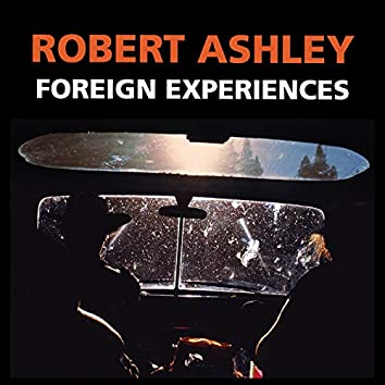 Foreign Experiences