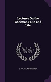 Lectures on the Christian Faith and Life