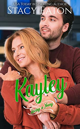 Kayley (Loving a Young Book 5)
