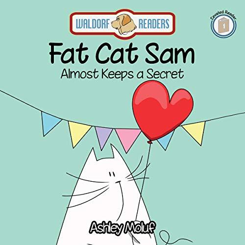 Fat Cat Sam Almost Keeps a Secret cover art