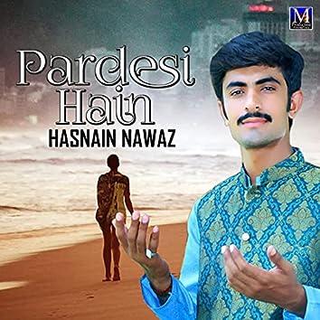 Pardesi Hain - Single