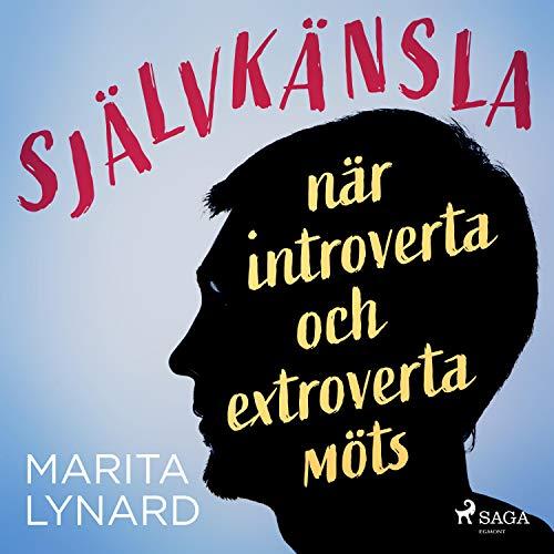 Självkänsla - när introverta och extroverta möts Titelbild