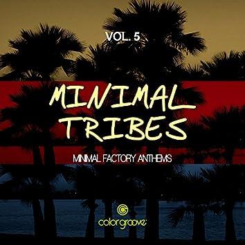 Minimal Tribes, Vol. 5 (Minimal Factory Anthems)