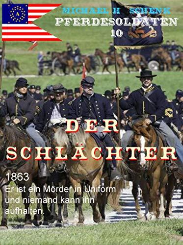 Pferdesoldaten 10 - Der Schlächter