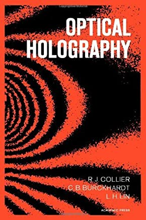 Optical Holography by Robert Jacob Collier (1971-08-01)