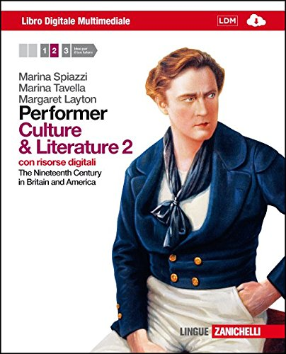 Performer. Culture and Literature 2. Per le Scuole superiori. Con 2 e-book. Con espansione online