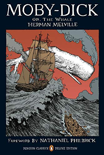 Moby-Dick: or, The Whale (Penguin Classics Deluxe Edition)