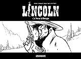 Lincoln, Tome 7 - Le Fou sur la Montagne : Edition spéciale noir et blanc