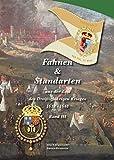 Fahnen & Standarten aus der Zeit des Dreißigjährigen Krieges Band III: Sonstige Streitkräfte Europas