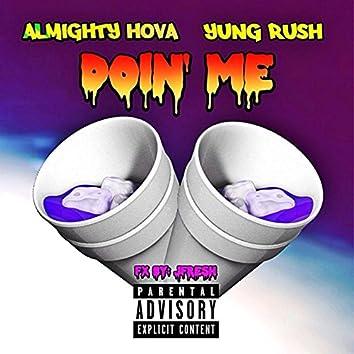 Doin Me (feat. Yung Rush)