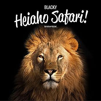 Heiaho Safari! (Bavarian Reggae Version)