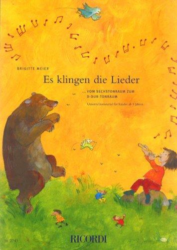 Die kleinen Blockflötengeschichten: Es klingen die Lieder 3: ...vom Sechstonraum zum D-Dur-Tonraum