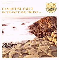 In Trance We Trust 015 By DJ Virtual Vault