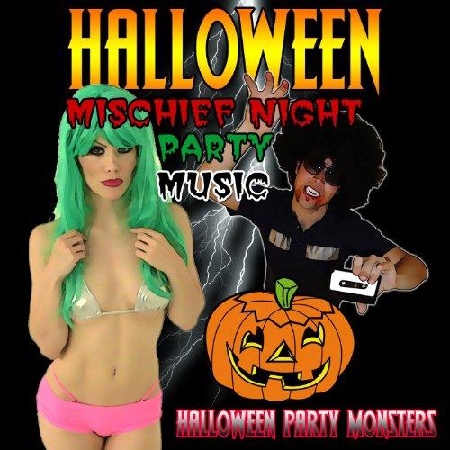 Halloween Mischief Night Party Music [Clean]