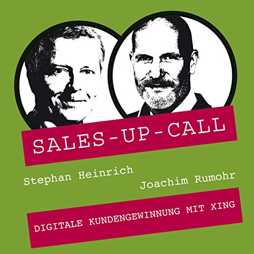 Digitale Kundengewinnung mit XING: Sales-up-Call