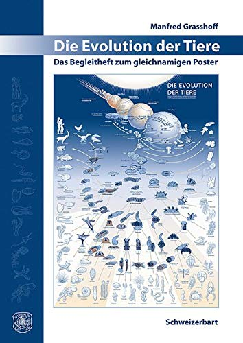Die Evolution der Tiere: Das Begleitheft zum gleichnamigen Poster. Poster A1 und deutschsprachiges Begleitheft