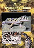 The Eyelash Geckos: Care, Breeding and Natural History