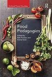 Food Pedagogies (Critical Food Studies) - Rick Flowers