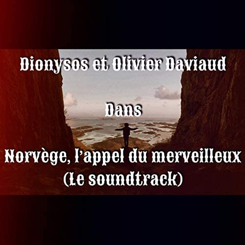 Dionysos & Olivier Daviaud