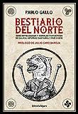 BESTIARIO DEL NORTE: SERES MITOLGICOS Y ANIMALES FANTSTICOS DE GALICIA, ASTURIAS, CANTABRIA Y PAS VASCO: 60 (ARTEFACTOS)