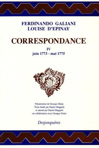 Correspondance, tome 4 : Juin 1773-Mai 1775 (DIX-HUITIEME SIECLE)