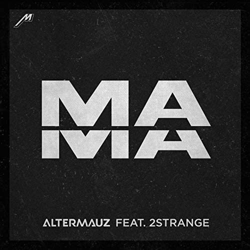 Altermauz feat. 2STRANGE