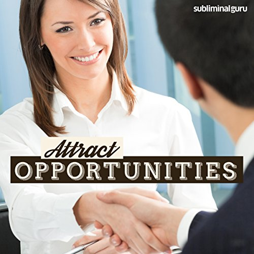 Attract Opportunities - Subliminal Messages Titelbild