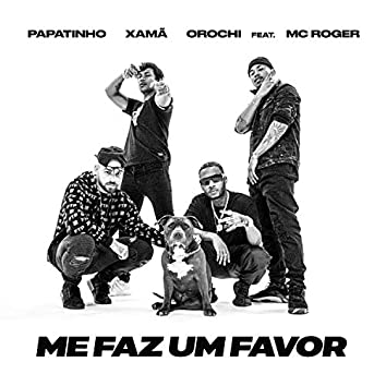 Me faz um favor (feat. MC Roger)