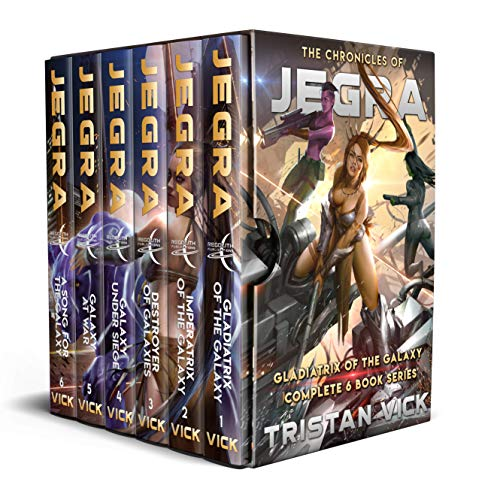 The Chronicles of Jegra Complete Box Set: Gladiatrix of the Galaxy Books 1 - 6 (English Edition)