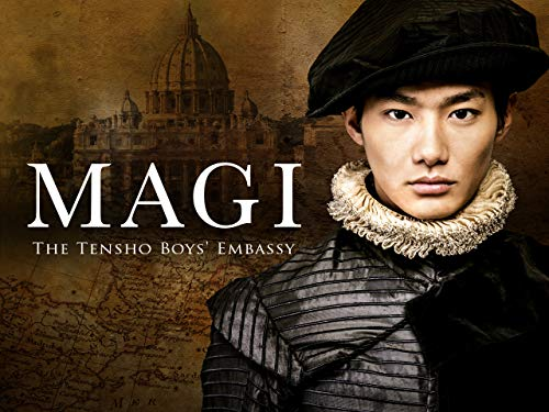 MAGI The Tensho Boys' Embassy