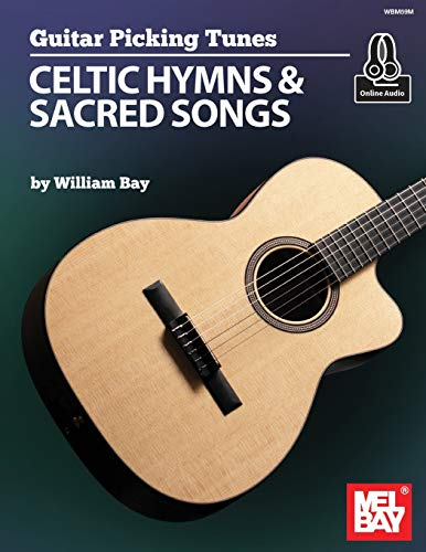 Guitar Picking Tunes - Celtic Hymns & Sacred Songs: Celtic Hymns and Sacred Songs