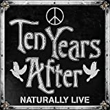 Ten Years After: Naturally Live (Audio CD (Import))