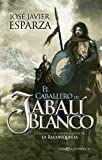 El caballero del jabalí blanco (Los pioneros de La Reconquista nº 1)
