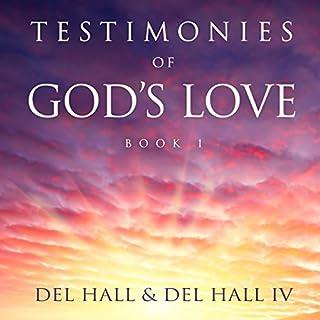 Testimonies of God's Love, Book 1 audiobook cover art