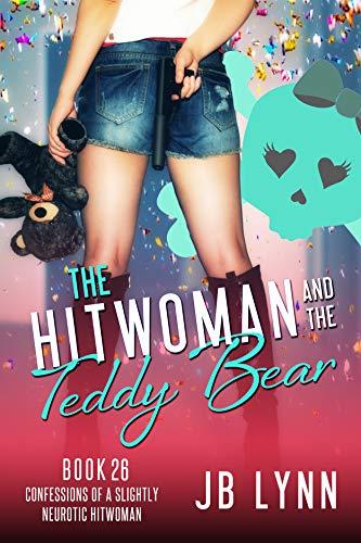 The Hitwoman and the Teddy Bear