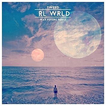 RL WRLD (Wax Future Remix)