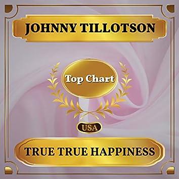 True True Happiness (Billboard Hot 100 - No 54)