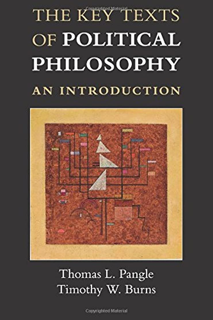 相談が欲しい航空会社The Key Texts of Political Philosophy: An Introduction