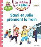 Les histoires de P'tit Sami Maternelle (3-5 ans) Sami et Julie prennent le train