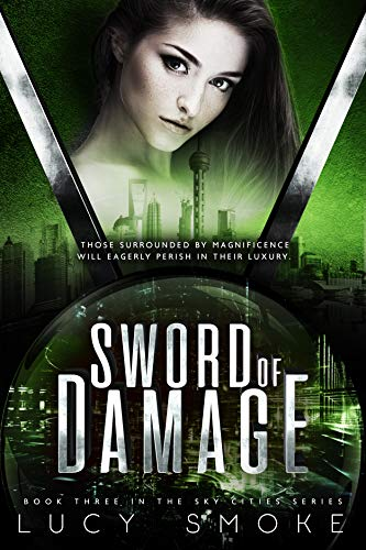 Sword of Damage (Sky Cities Book 3) (English Edition)
