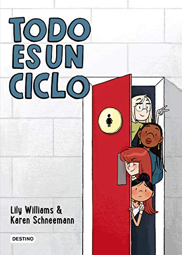 Todo es un ciclo de Lily Williams y Karen Schneemann