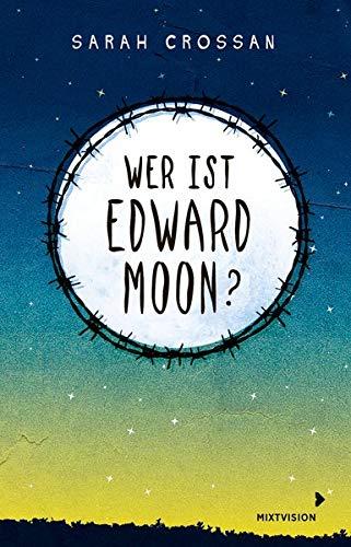 Nominiert für den Jugendliteraturpreis: Wer ist Edward Moon?
